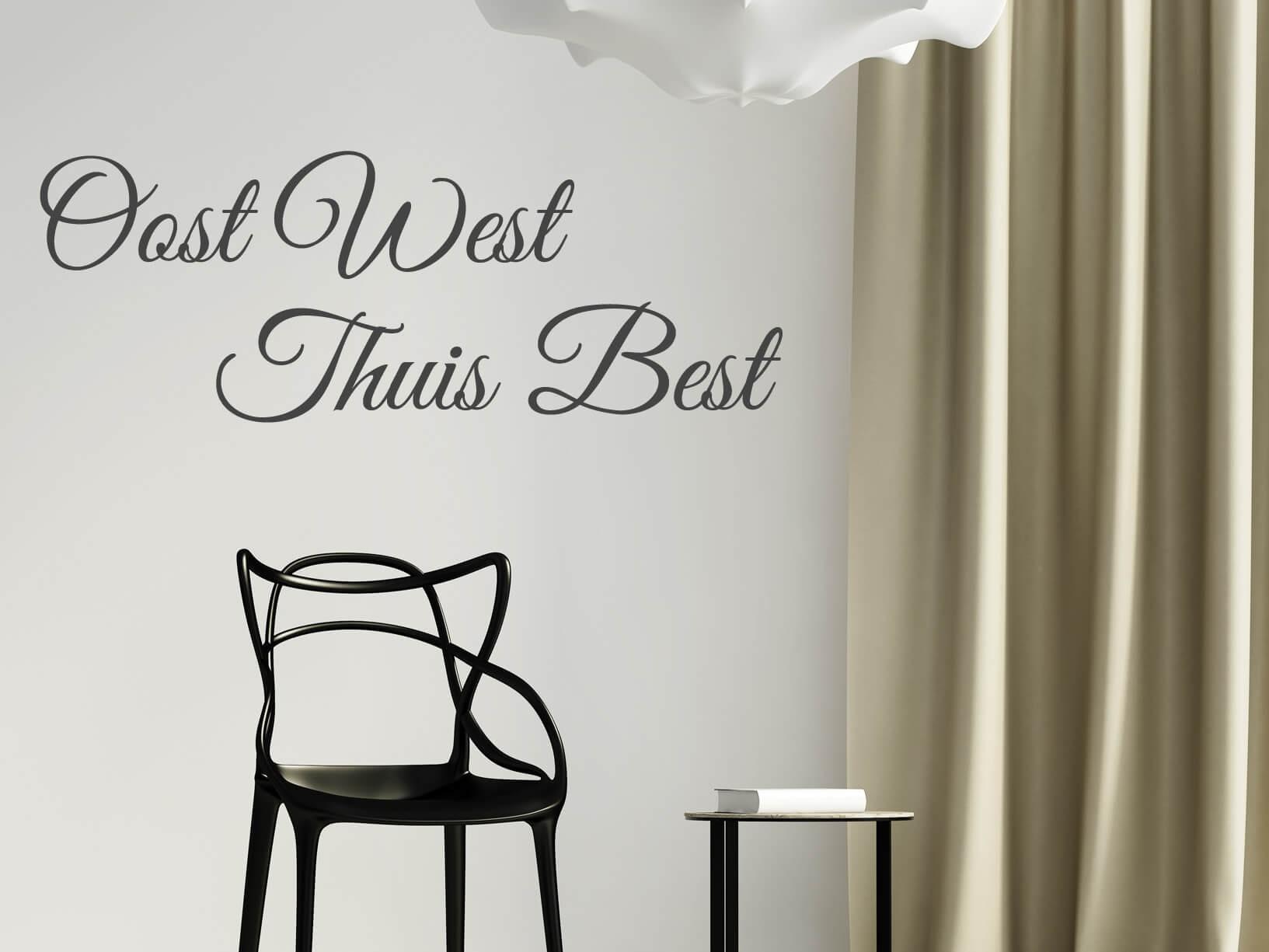 Muursticker oost west thuis best Muurteksten woonkamer