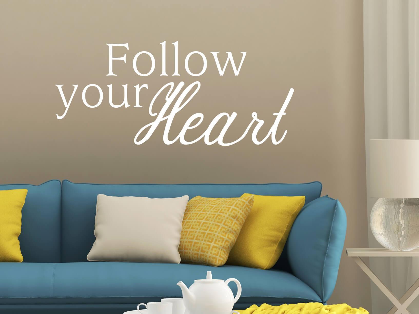 """Muursticker """"Follow your Heart"""""""