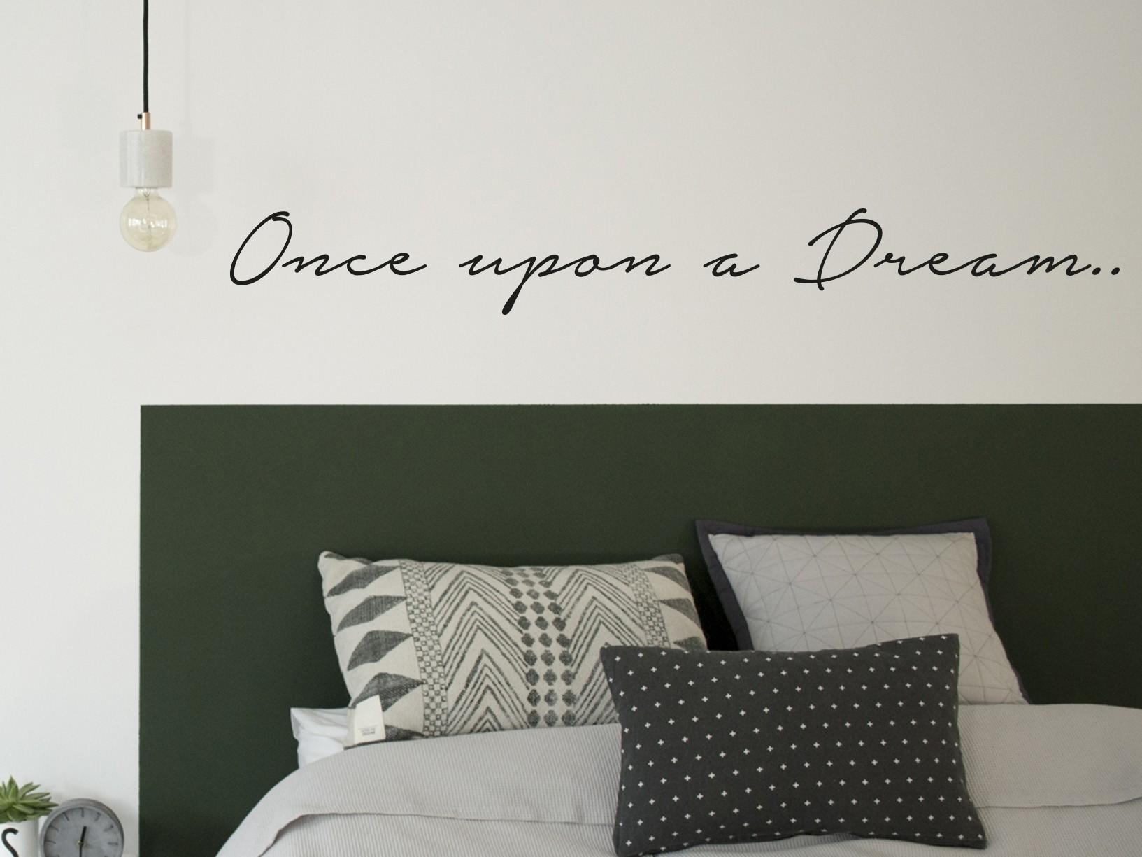 "Muursticker ""Once upon a dream"""